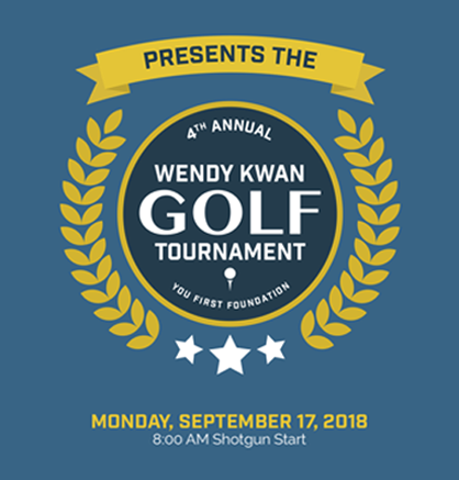 4th Annual Wendy Kwan Golf Tournament - September 17, 2018