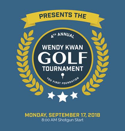 4th Annual Wendy Kwan Golf Tournament - September 17, 2018
