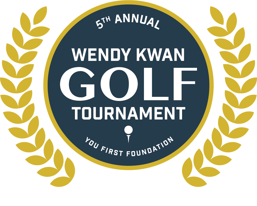 Fifth Annual Wendy Kwan Golf Tournament by the You First Foundation